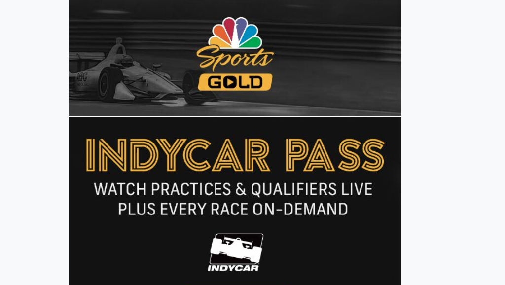 Get Indycar Pass From Nbc Sports Gold Motorsportstalk Nbc Sports