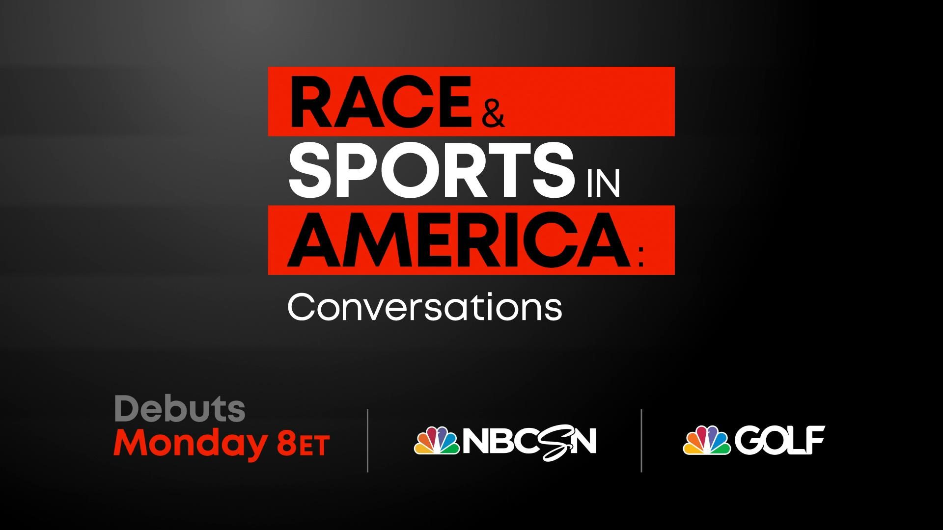 Nbcsn Presents Race And Sports In America Conversations Monday